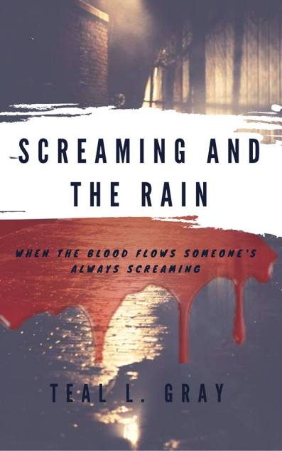 Screaming and the Rain